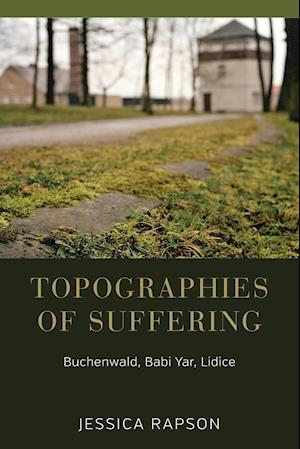 Bog, paperback Topographies of Suffering af Jessica Rapson