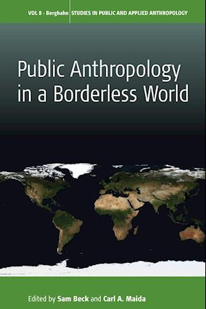 Bog, paperback Public Anthropology in a Borderless World