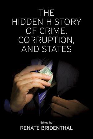 Bog, paperback The Hidden History of Crime, Corruption, and States