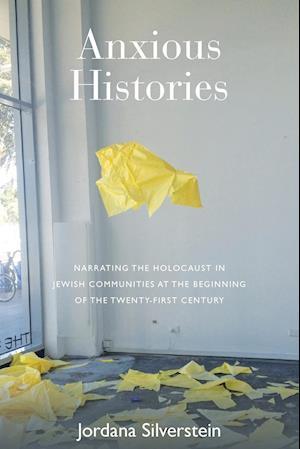 Bog, paperback Anxious Histories af Jordana Silverstein