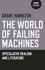 The World of Failing Machines