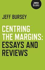 Centring the Margins: Essays and Reviews