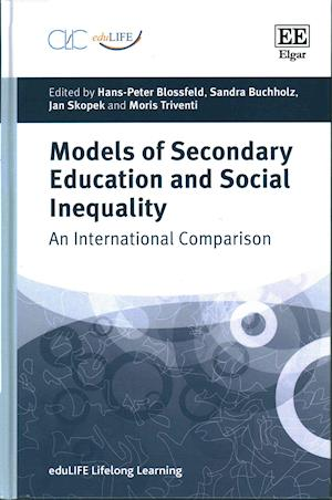 Bog, hardback Models of Secondary Education and Social Inequality af Hans-Peter Blossfeld