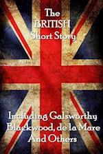 The British Short Story af Algernon Blackwood, Walter De La Mare, John Galsworthy Sir