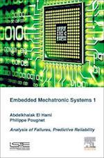 Embedded Mechatronic Systems af Abdelkhalak El Hami