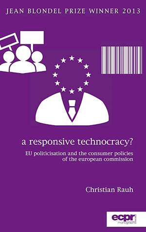 A Responsive Technocracy af Christian Rauh