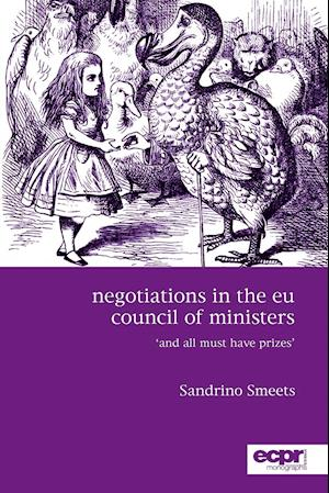 Negotiations in the EU Council of Ministers af Sandrino Smeets