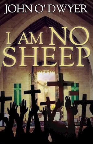 Bog, hardback I am No Sheep af John O' Dwyer