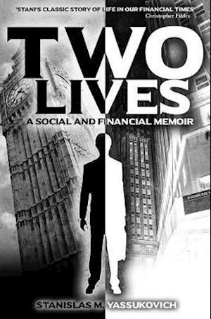 Bog, paperback Two Lives af Stanislas M. Yassukovich