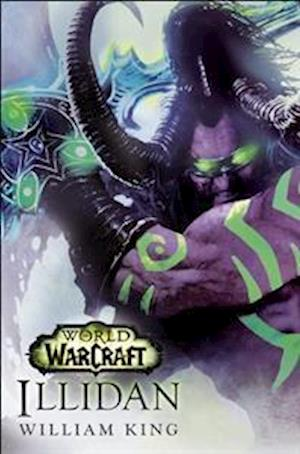 World of Warcraft: Illidan af William King