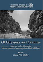 Of Odysseys and Oddities (Sheffield Studies in Aegean Archaeology)