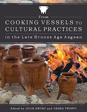 Bog, paperback From Cooking Vessels to Cultural Practices in the Late Bronze Age Aegean
