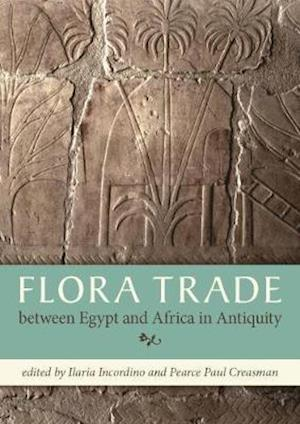 Bog, paperback Flora Trade Between Egypt and Africa in Antiquity