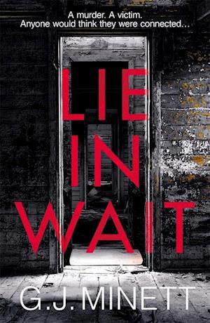 Lie in Wait af GJ Minett