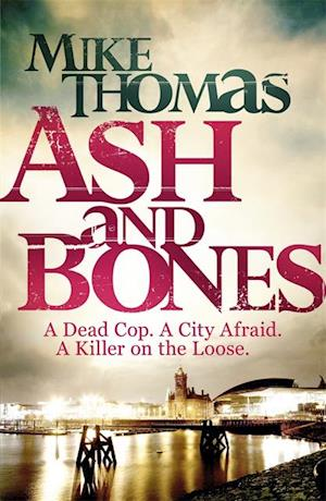 Ash and Bones af Mike Thomas