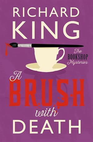 Brush with Death af Richard King