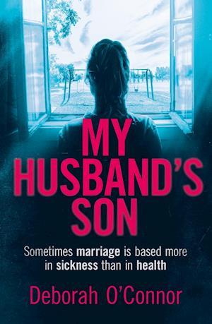 Bog, paperback My Husband's Son af Deborah O'Connor