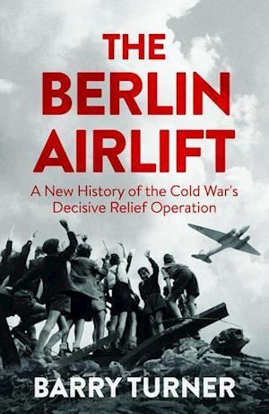 Bog, hardback The Berlin Airlift