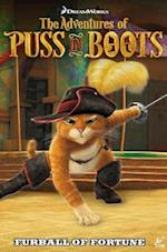 Adventures of Puss in Boots: Furball of Fortune Vol.1 (The Adventures of Puss in Boots Furball of Fortune)