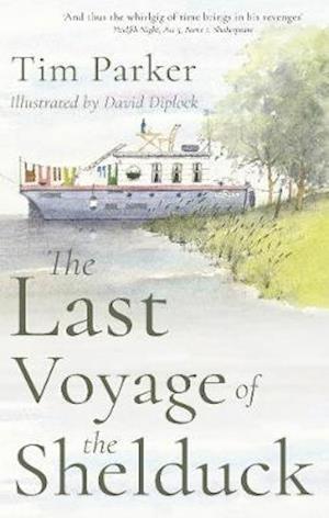 Bog, paperback The Last Voyage of the Shelduck af Tim Parker