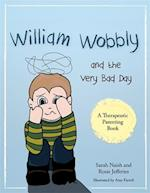 William Wobbly and the Very Bad Day