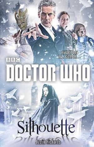 Bog, paperback Doctor Who: Silhouette (12th Doctor Novel) af Justin Richards