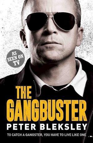 Bog, paperback The Gangbuster af Peter Bleksley