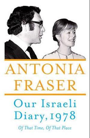 Bog, hardback Our Israeli Diary af Antonia Fraser