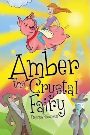 Bog, paperback Amber the Crystal Fairy