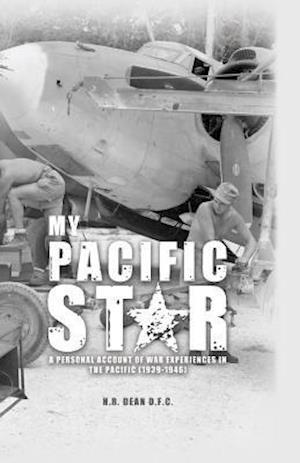 Bog, hardback My Pacific Star af Harry Dean