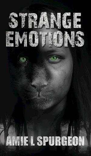 Bog, paperback Strange Emotions af Amie L. Spurgeon