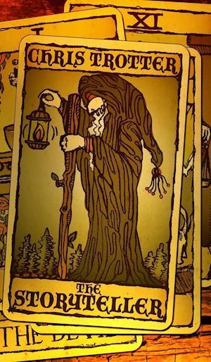 Bog, hardback The Storyteller af Chris Trotter