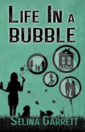 Bog, paperback Life in a Bubble af Selina Garrett