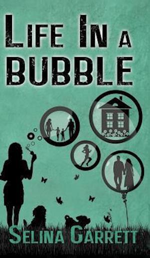 Bog, hardback Life in a Bubble af Selina Garrett
