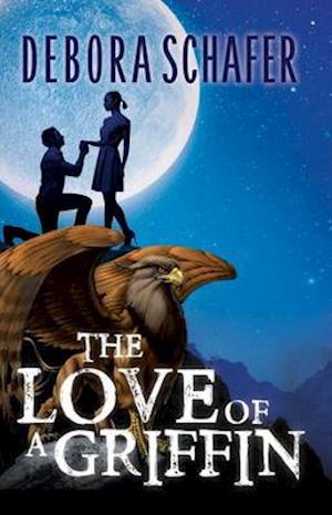 Bog, paperback The Love of a Griffin af Deborah Schafer