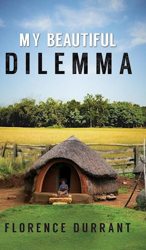 Bog, hardback My Beautiful Dilemma af Florence Durrant