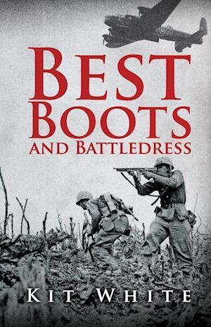 Bog, paperback Best Boots and Battledress af Kit White