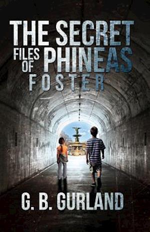 Bog, hardback The Secret Files of Phineas Foster af G. B. Gurland