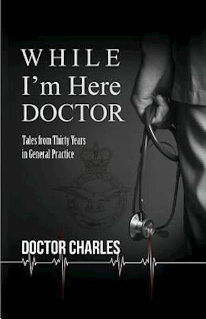 Bog, hardback While I'm Here, Doctor