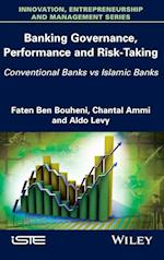 Banking Governance, Performance and Risk-Taking
