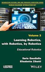 Learning Robotics, with Robotics, by Robotics