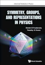 Symmetry, Groups, and Representations in Physics