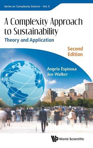 Complexity Approach to Sustainability, A af Angela Espinosa, Jon Walker