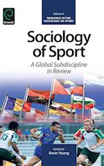 Sociology of Sport (Research in the Sociology of Sport)