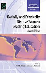 Racially and Ethnically Diverse Women Leading Education (ADVANCES IN EDUCATIONAL ADMINISTRATION, nr. 25)