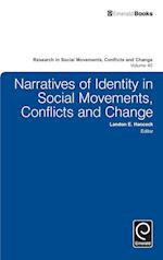 Narratives of Identity in Social Movements, Conflicts and Change (RESEARCH IN SOCIAL MOVEMENTS, CONFLICTS AND CHANGE, nr. 40)