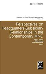 Perspectives on Headquarters-Subsidiary Relationships in the Contemporary Mnc (RESEARCH IN GLOBAL STRATEGIC MANAGEMENT, nr. 17)