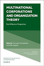 Multinational Corporations and Organization Theory (RESEARCH IN THE SOCIOLOGY OF ORGANIZATIONS)