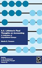 A. C. Littleton's Final Thoughts on Accounting (Studies in the Development of Accounting Thought, nr. 20)