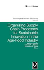 Organizing Supply Chain Processes for Sustainable Innovation in the Agri-Food Industry (Organizing for Sustainable Effectiveness, nr. 5)